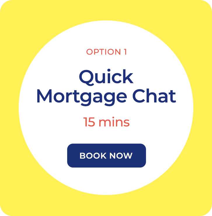 Option 1, Mortgage Chat, 15 mins